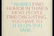 Nurses / We love our nurses!
