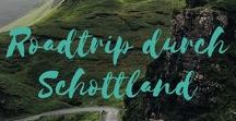 Schottland ~ Reisetipps / Tips for traveling to Scotland, UK. Where to stay, what to do in Edinburgh, which roadtrips to do and where to find the best food in Scotland...