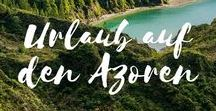 Azoren ~ Reisetipps / Tips for traveling to the Azores, Portugal. Best Spots on Sao Miguel, whale watching, day hikes and much more.