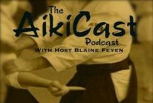 AikiCast-Aikido and Martial Arts Podcast / by The Aikido Center