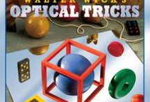 Optical Tricks / In Walter Wick's Optical Tricks the everyday world turns upside down with impossible objects, phantom images, magical mirrors, and other perplexing illusions.