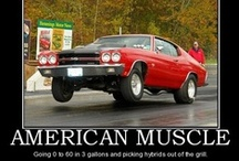 AMERICAN MUSCLE™ / for those who love potency and emotion : muscle cars are the answer / by Mr. NAMELESS NOTORIOUS™