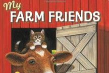 Farm Storytime / Books, crafts, flannels, and more for a farm themed storytime.
