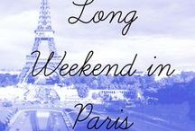 + A Long Weekend in Paris / Places to stay, things to see and what to wear!