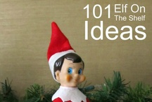 Elf on the Shelf / by Claudia Palmieri