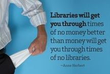 Library Quotes / by Fitzgerald Library