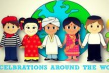 Celebrations Around the World / Christmas, Easter, Hanukkah, Ramadan, Diwali, Halloween, Special Days, Earth Day, Australia Day...