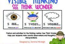 Visible Thinking / ...making thinking and learning visible...
