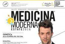 Medicina Moderna - Le Copertine / La promozione della salute è un obiettivo comune. Ecco i testimonial che hanno contribuito alla nostra causa posando per la copertina di Medicina Moderna.