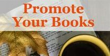 Shamelessly Promote Your Books / Books, Author and Writer Promotion
