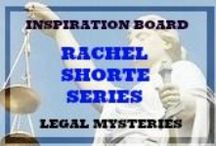 FICTION WRITING INSPIRATION -RACHEL SHORTE MYSTERIES / FICTION WRITING INSPIRATION   Inspirations for my character, RACHEL SHORTE, resident of my fictional town New Grace. She is a feline adoring, quick witted attorney and the only daughter of an overloving mother. Rachel's life would be pretty perfect if it were not for all the drama that comes with her clients.