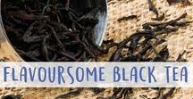 Flavoursome Black Tea / One of the most common forms of tea in the West, black tea is a true favourite of many. Here you'll find many delicious types and facts!