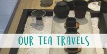 Our Tea Travels / Join us as we teach and travel around the world, from tea expos to tea fields!