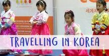 Travelling in Korea / Discover the beautiful country that is South Korea...