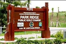 Park Ridge Golf Course - Lantana, Florida / Park Ridge Golf Course was a landfill in its former life.  This unique one-of-a-kind course has some challenging holes and elevation changes that will put your skills to the test. Topping 85 feet at its highest point, it just may be the highest golf experience in South Florida. If golfing is your favorite past time, try for a hole-in-one at Park Ridge Golf Course, 9191 Lantana Road in Lake Worth.
