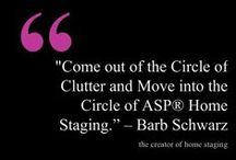Barb Schwarz Staging Sayings / As The Creator of Home Staging through the years I have  developed many of what I call 'Barb's Staging Sayings' so that the sellers could understand quickly what I was striving  to convey to them.  They work!  Some of them I share here with you!  #Barb Schwarz #TheCreatorofHomeStaging #Barb'sStagingSayings #Staging #HomeStaging #stagedhomes.com / by Barb Schwarz, Stagedhomes.com IAHSP
