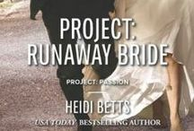 """Project: Runaway Bride / Harlequin Desire #2280 """"Project: Passion"""" miniseries - Book 2 January 2014"""