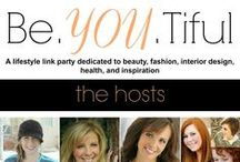 Be. You. Tiful Link Party Features / The Best of the be.YOU.tiful Link party from @thehappygal @chiccalifornia @maybeiwill and @frysauceandgrits  Features include Fitness, Design, Fashion, Recipes,  DIY and Crafts / by Chic California