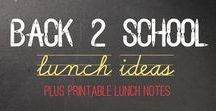 Back to School Inspiration / Back to School projects, Decor, DIY, Recipes, Lunch and Snack Ideas