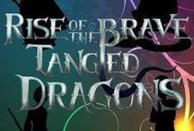 ROTBTD / Rise of the brave tageld dragon