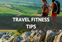 Travel Fitness Tips / by Travel Fashion Girl