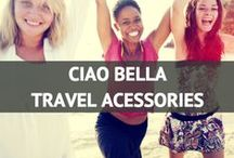 Ciao Bella Travel Accessories / TFG's Top Picks / by Travel Fashion Girl