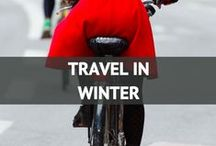 Travel in Winter / by Travel Fashion Girl