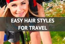 Easy Hair Styles for Travel / by Travel Fashion Girl