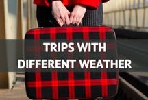 Trips with Different Weather / by Travel Fashion Girl