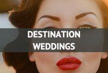 Destination Weddings / by Travel Fashion Girl
