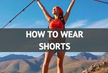 How to Wear Shorts / by Travel Fashion Girl