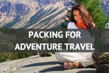 Packing for Adventure Travel / by Travel Fashion Girl