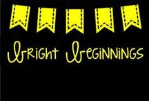 Bright Beginnings / All things for the beginning of the school year.