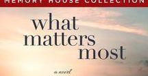 What Matters Most Novel