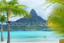 Society Islands / Tahiti, Moorea, Bora Bora, Raiatea, Huahine, Tahaa… Welcome to Society Islands!