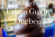 Best of Urban Guide Québec / Our best articles and features on www.urbanguidequebec.com - we love sharing the local side of Québec City, as well as our favourite hotspots!
