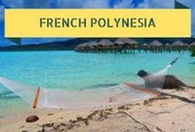 Travel To Tahiti & French Polynesia - Tropical Islands / Whether you're a luxury or independent traveler, French Polynesia must be on your bucket list. Here are some resources to help turn your fantasy into reality!