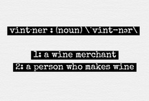 Wine Vocab / by A Woman's Palate
