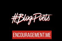 Encouragement Blog Posts / My weekly blog posts of sermons and other inspirational articles.