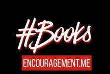 Books / A collection of books I've written plus books I like. https://encouragement.me