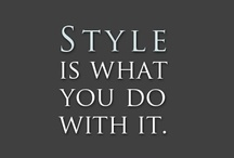 Transform Fashion into Style! / Men's Style / by Jorge Fuentes