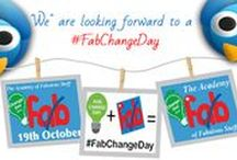 #FabChangeDay / A collection of information, blogs, videos and generally useful stuff around #FabChangeDay on October 19th 2016 - The Academy Of Fabulous Stuff