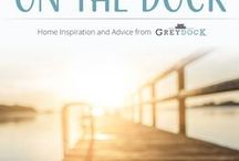On the Dock | GreyDock Blog / Find DIY installation projects, style guides and décor ideas, entertaining tips, residential drainage solutions and buying guides for lighting, hardware and more On the Dock!