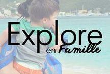 Explore en famille / Plein de trucs et conseils pour passer d'agréables moments en famille lors des voyages partout autour du monde.  #voyage #voyageenfamille #exploreenfamille #famille