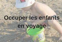 Occuper les enfants en voyage / Comment occuper les enfants lors des moments plus long en voyage? Plein d'idées et conseils!  #filabil #voyage #famille #jeu #voyageenfamille