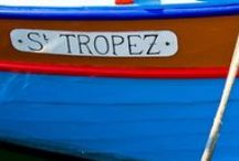 Saint Tropez | France / Travel board for Saint Tropez on the French Riviera.