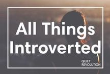 All Things Introverted / This board is home to scientific studies about introversion, stories about introverts, and quotes to inspire your quiet strengths.