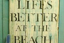 Life is better at the beach / Live in the sunshine, swim in the sea, drink in the wild wind. / by Little Wan