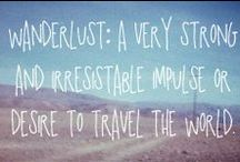 Wanderlust / by Gil Travel