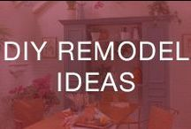 DIY Remodel Ideas / Check out some of our favorite DIY remodel tips and tricks below!